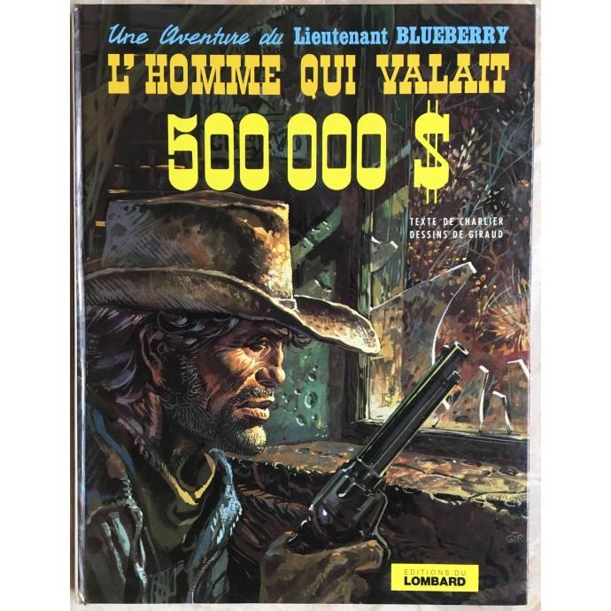 BLUEBERRY - L'homme qui valait 500 000$ - EO 1973 - 1