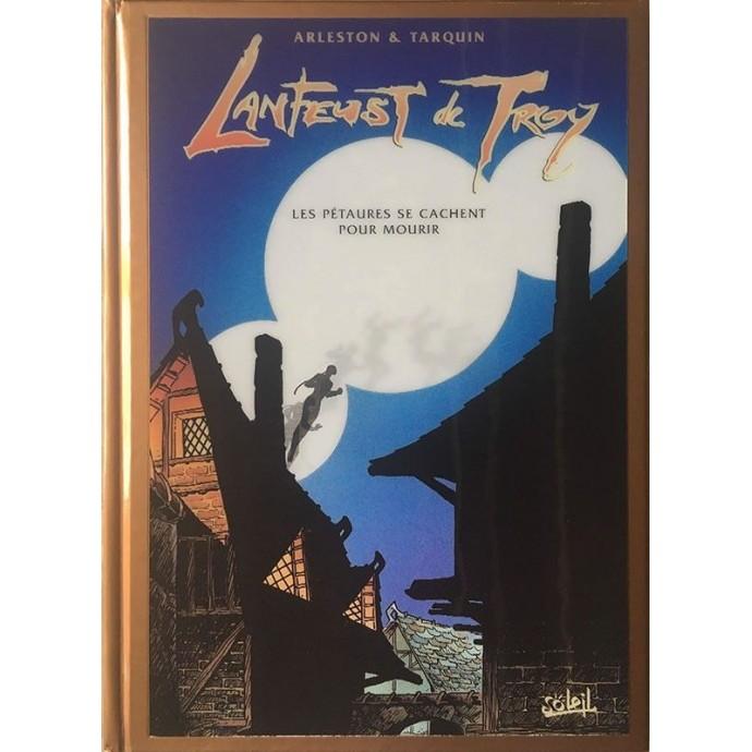 Lanfeust de Troy- Les Pétaures se cachent pour mourir - TL Bronze - 31/12/1999 - 1