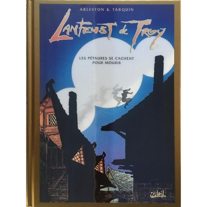 Lanfeust de Troy- Les Pétaures se cachent pour mourir - TL Or - 31/12/1999 - 2