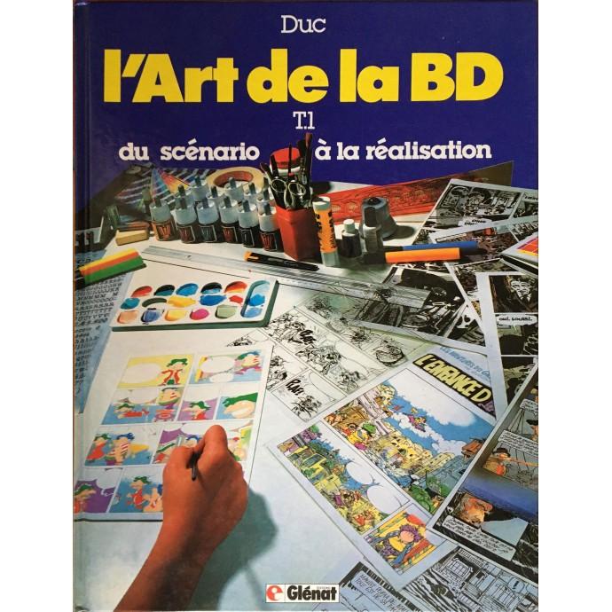 Art de la BD (L') - Duc - Tomes 1et 2 - 1