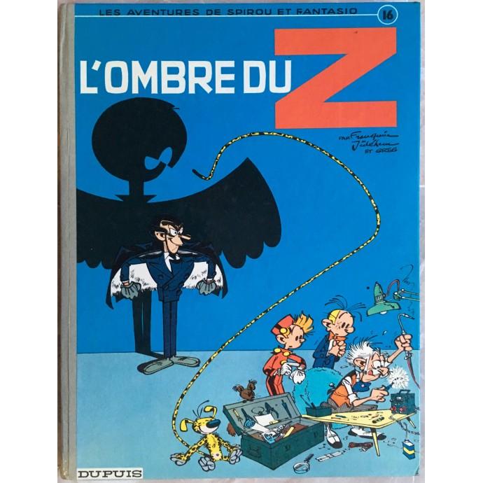 Spirou et Fantasio L'ombre du Z Rééd. 1967