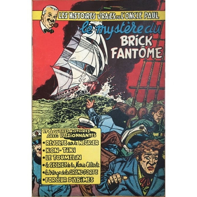 Oncle Paul (les Histoires Vraies de l') - Le mystère du Brick Fantôme - EO 1953 - 1