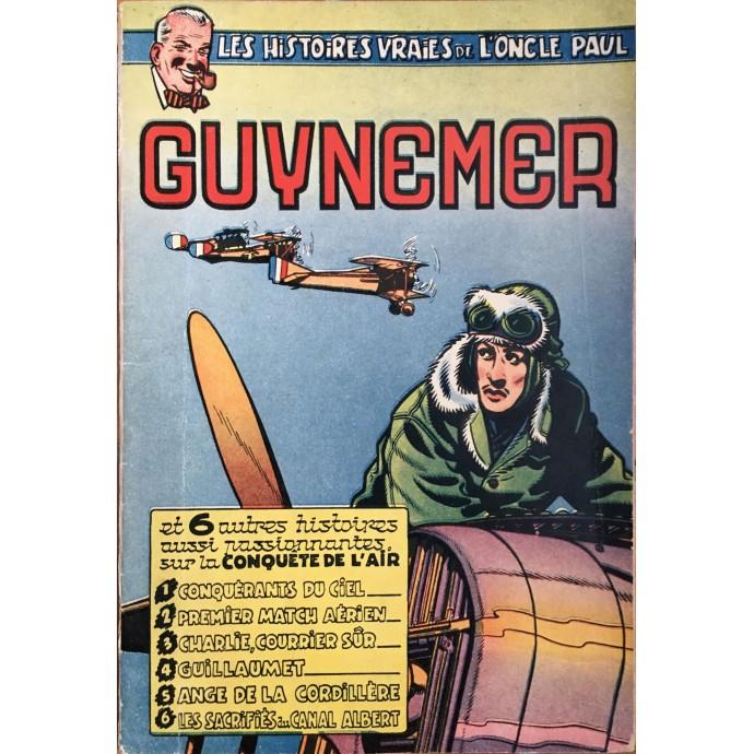 Oncle Paul (les Histoires Vraies de l') - Guynemer - EO 1953 - 1