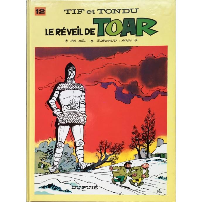 Tif et Tondu - Le Réveil de Toar - 1987 + Dédicace - 1