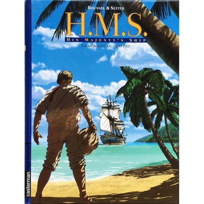 H.M.S. - La morsure du serpent - EO 2007 + Dédicaces - 1