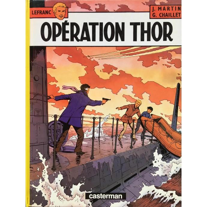 Lefranc - Opération Thor- 1986 + Dédicace - 1