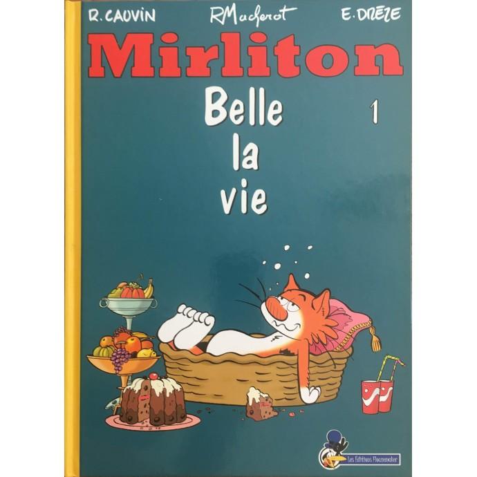 Mirliton - Belle la vie - EO 2007 + Dédicace - 1