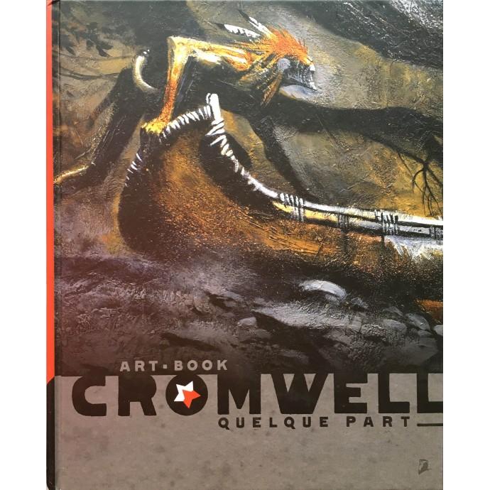 Cromwell - Quelque part - EO 2011 + Dédicace - 1