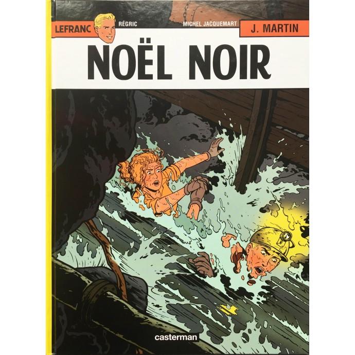 Lefranc - Noël Noir - EO 2009 + Dédicace - 1