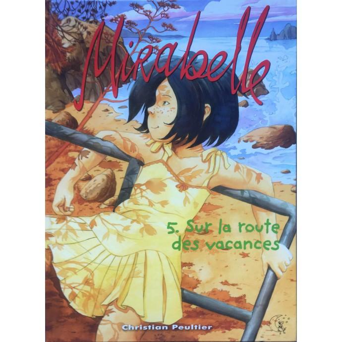 Mirabelle - Sur la route des vacances - EO 2015 + Dédicace - 1
