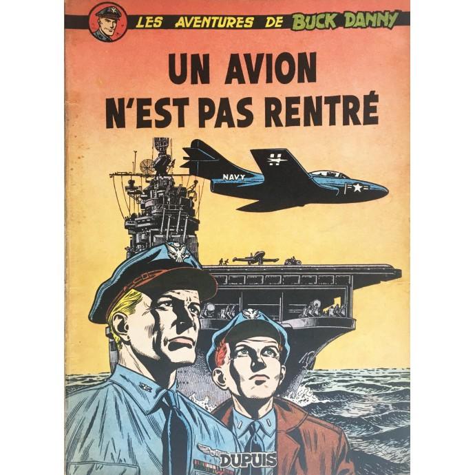 Buck Danny - Un avion n'est pas rentré - EO 1954 - 1