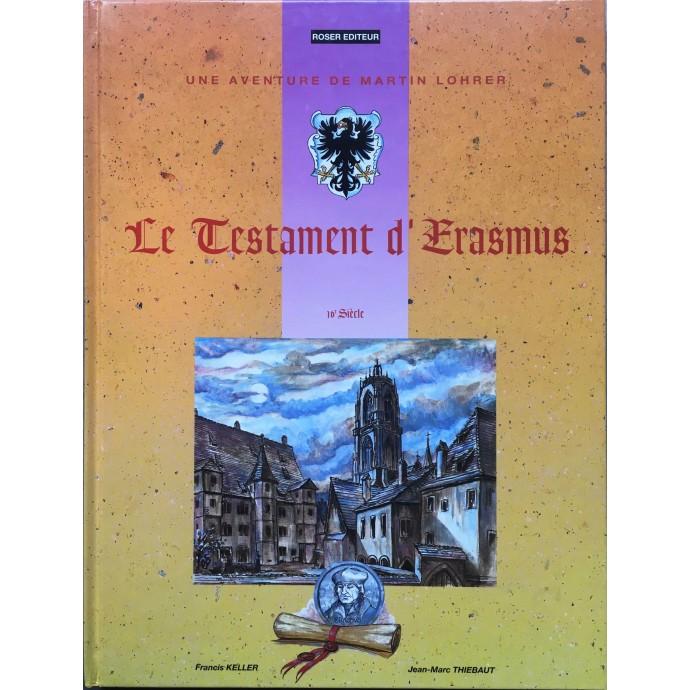 Martin Lohrer - Le Testament d'Erasmus - EO 1996 + Dédicace - 1