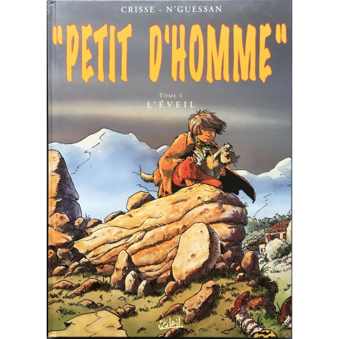 Petit d'Homme - L'éveil - EO 1996 + Dédicace - 1