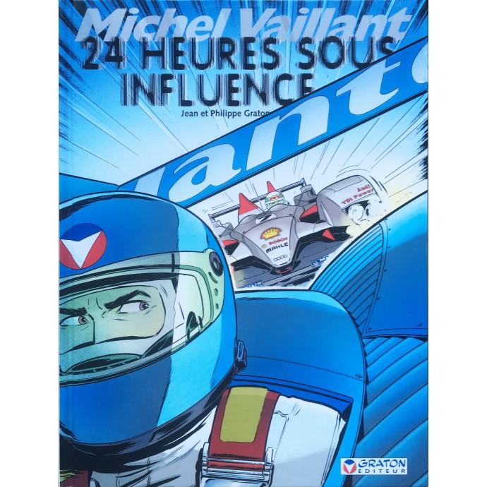Michel VAILLANT - 24 Heures sous influence - EO 2007 + Dédicace - 1