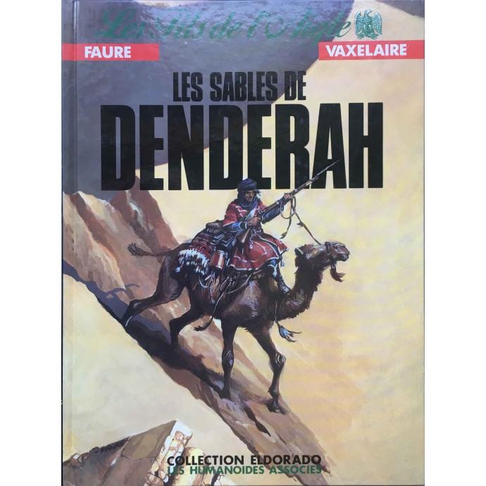 Fils de l'aigle (le) - Les sables de Denderah - EO 1987 + Dédicace - 2