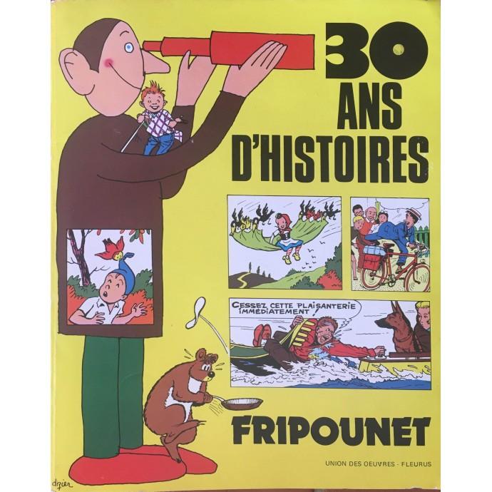 Fripounet, 30 ans d'histoires, 1945-1975 + fac-similé journal 1945 - 1