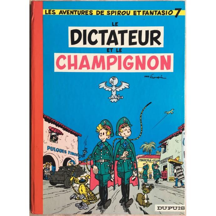 Spirou et Fantasio Le dictateur et le champignon Rééd. 1972