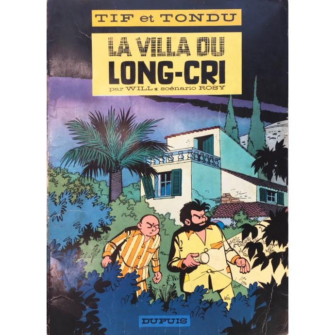 Tif et Tondu - La villa du Long-Cri - EO 1966 - 1