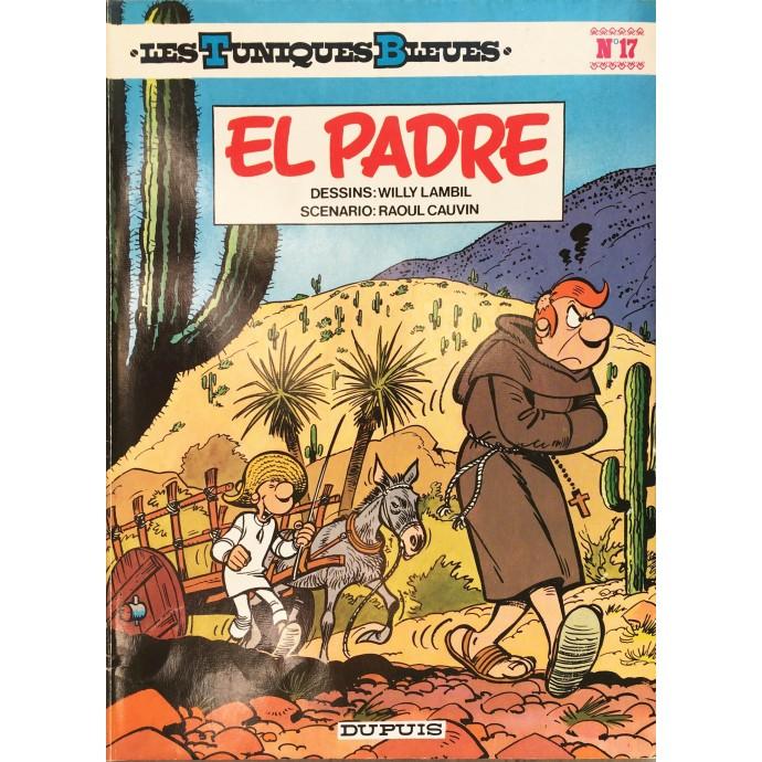 Tuniques Bleues (les) - El Padre - EO 1981 - 1