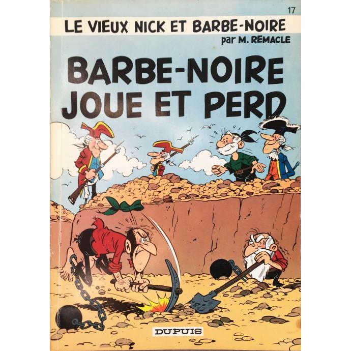 Vieux Nick - Barbe Noire joue et perd - EO 1973 - 1