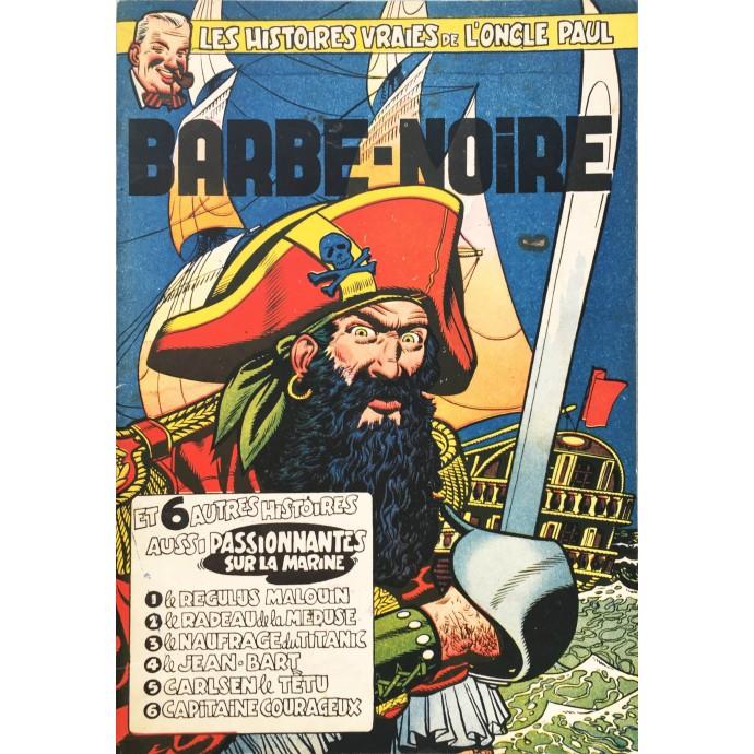 Oncle Paul (les Histoires Vraies de l') - Barbe Noire - EO 1953 - 1