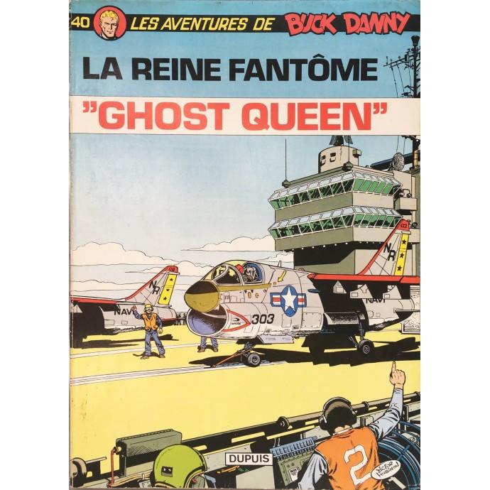 """Buck Danny - """"Ghost Queen"""" La reine fantôme - EO 1979 - 1"""