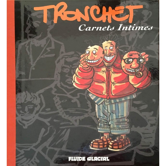 Tronchet - Carnets Intimes - 2004 - 1