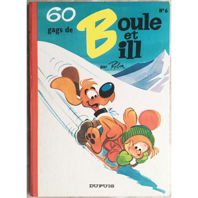 Boule et Bill - 60 gags de Boule et Bill n°6 - EO 1970 - 1