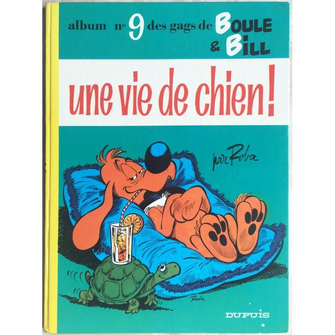 Boule et Bill Une vie de chien Rééd. 1974
