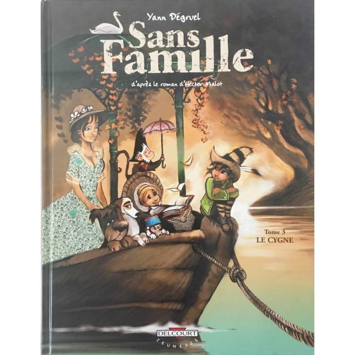 Sans Famille - Le Cygne - EO 2005 + Dédicace - 1