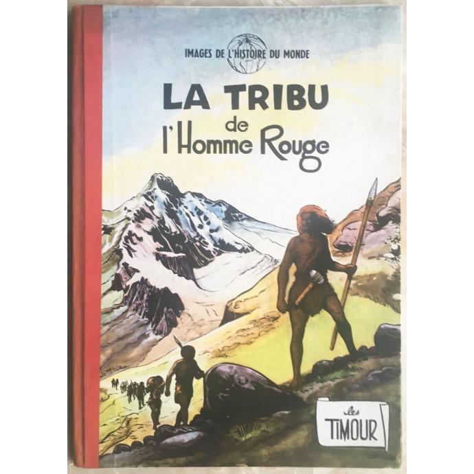 Timour (les) EO 1955 La tribu de l'homme rouge