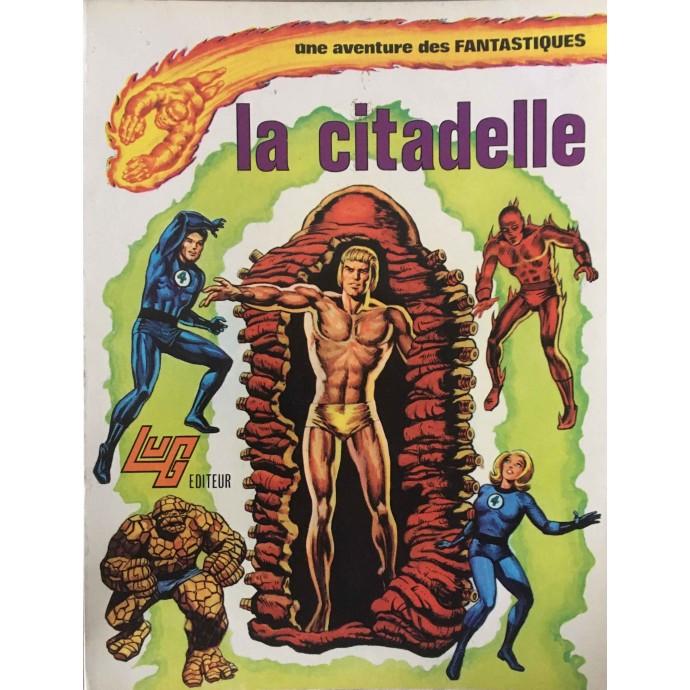Fantastiques (les) - La citadelle - EO 1975 - 1