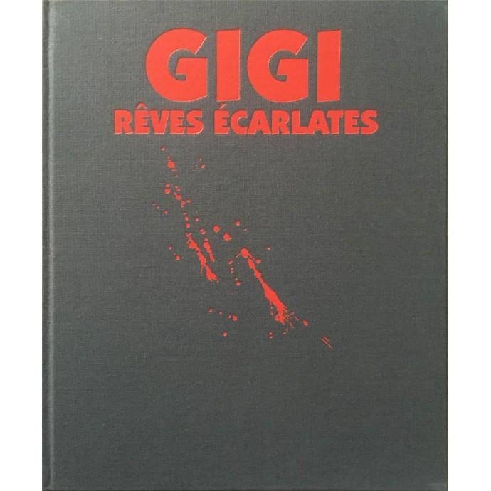 GIGI - Rêves écarlates - TT 1987 + portfolio - 1