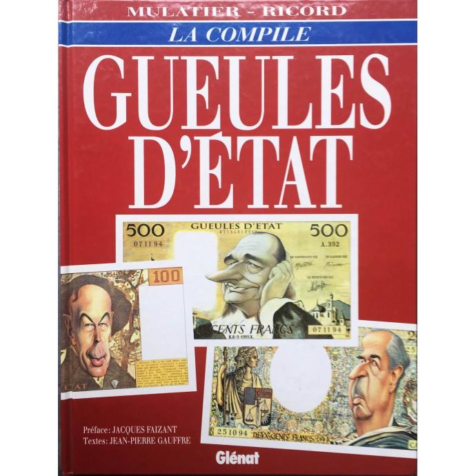 Gueules d'Etat - La Compile - EO 1995 + Dédicace - 1