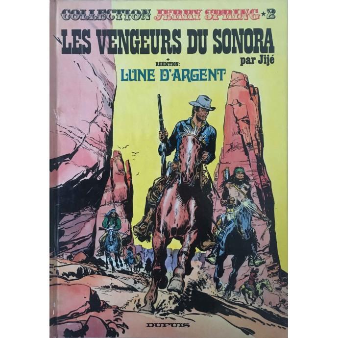 Jerry Spring - Les Vengeurs du Sonora - EO 1974 - 1