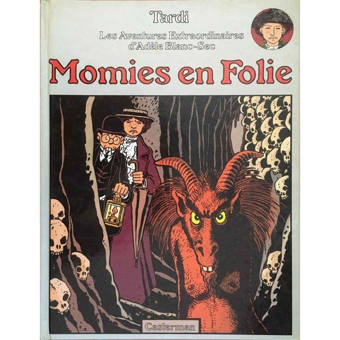 Adèle Blanc Sec - Momies en Folie - EO 1978 - 1