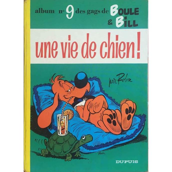 Boule et Bill - Une vie de chien n° 9 - EO 1973 - 1