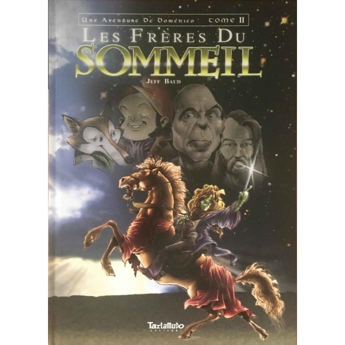 Doménico - Les Fréres du Sommeil - EO 2008 + Dédicace - 1