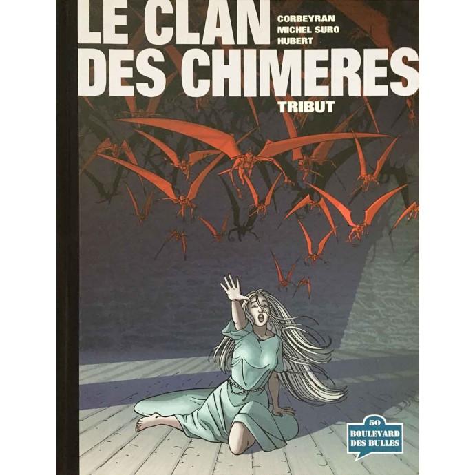 Clan des Chimères (le) - Tribut - TL 2001 - 1