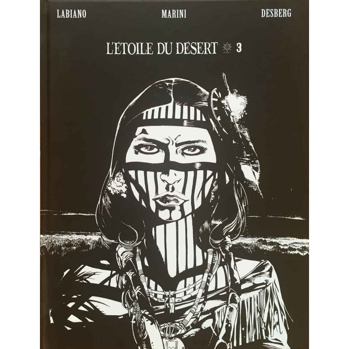 Etoile du Désert (l') - tome 3 - TL N/B 2016 - 1
