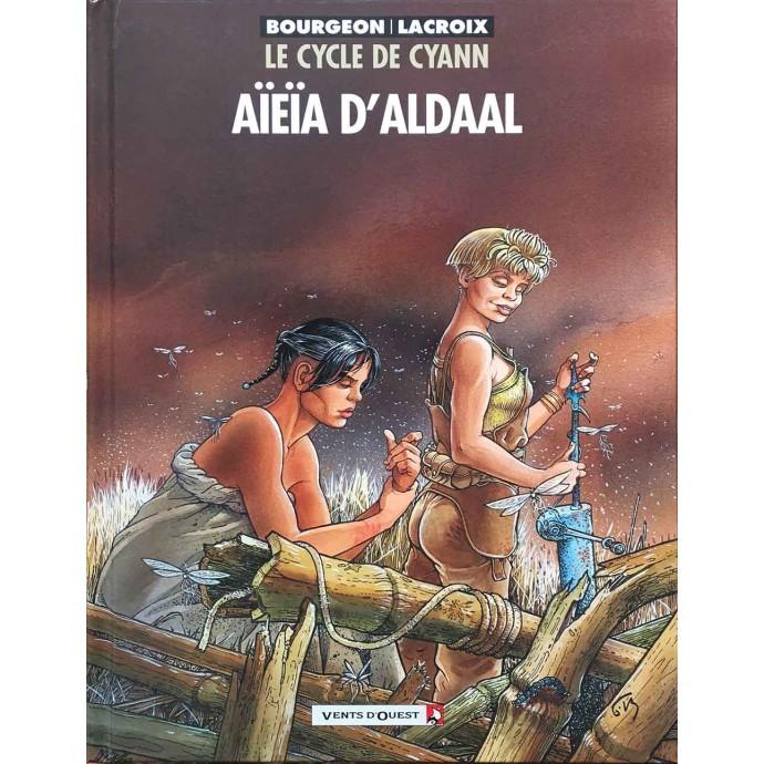 Cycle de Cyann - Aïeïa d'Aldaal - EO 2005 - 1