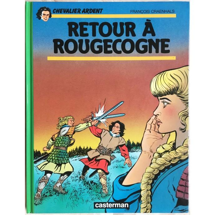 Chevalier Ardent EO 1991 Retour à Rougecogne