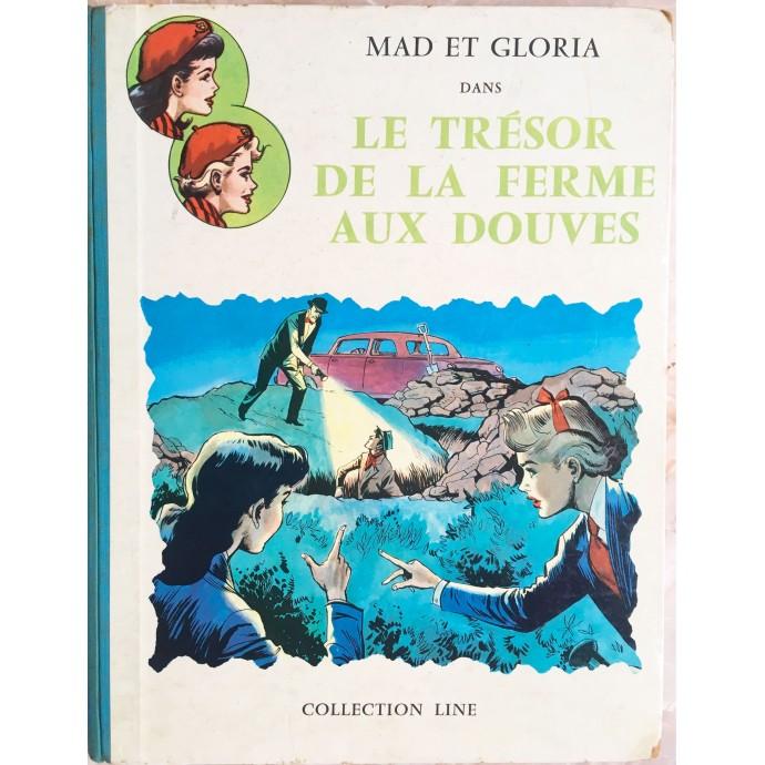 Mad et Gloria EO 1959 Le Trésor de la ferme aux douves