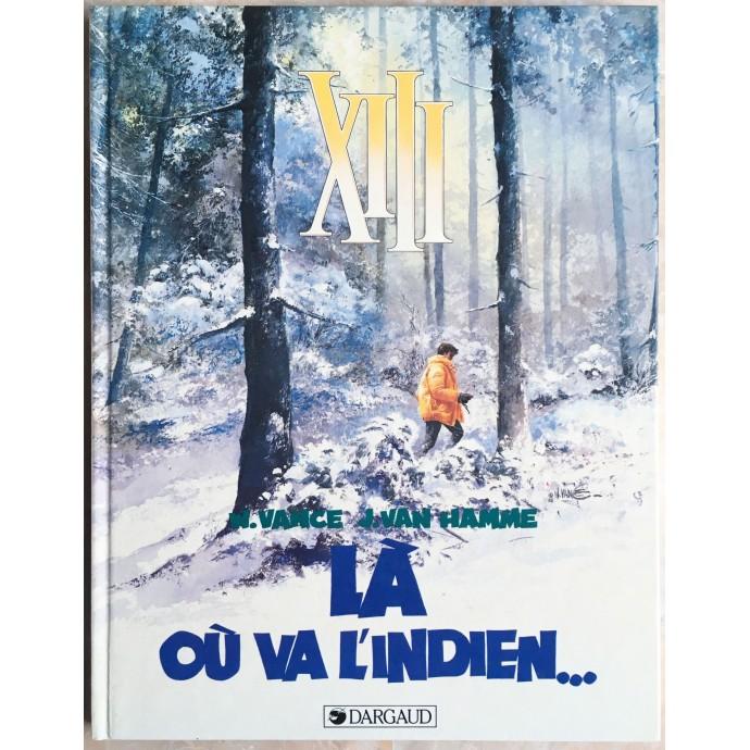 XIII EO 1985 Là où va l'Indien...