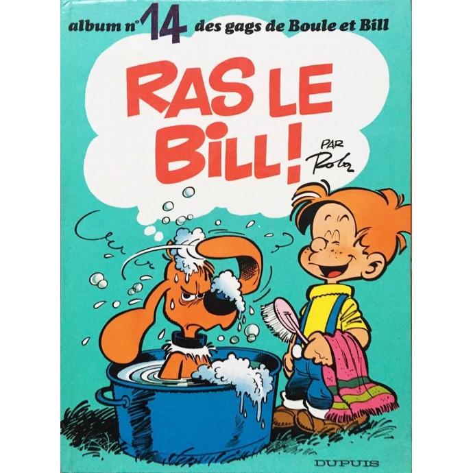 Boule et Bill - Ras le Bill! n°14 - EO 1977 - 1