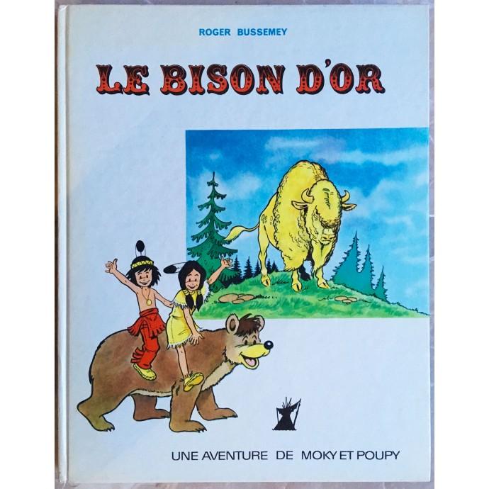 Moky et Poupy EO 1965 Le Bison d'or
