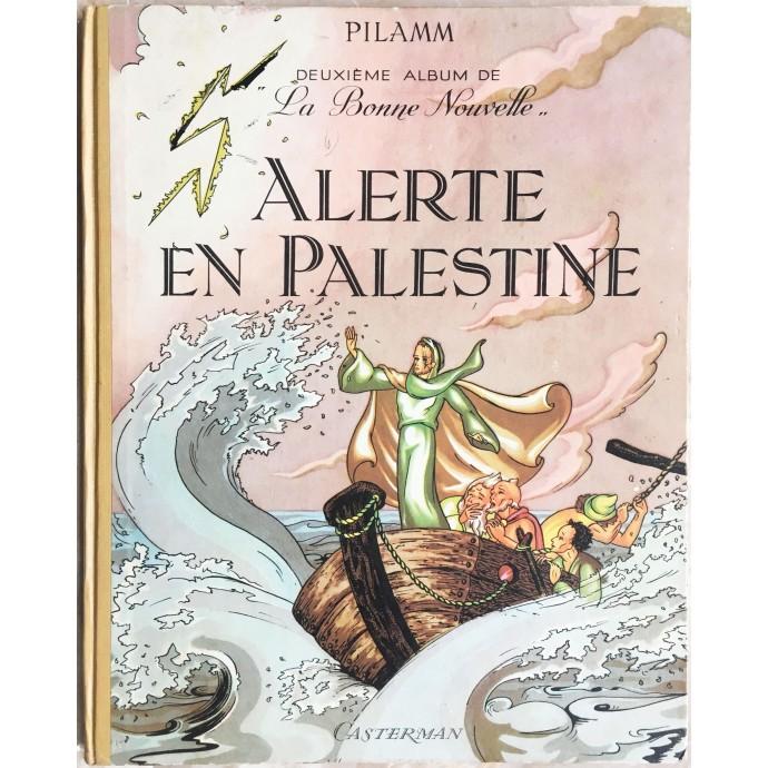 La Bonne Nouvelle EO 1948 Alerte en Palestine