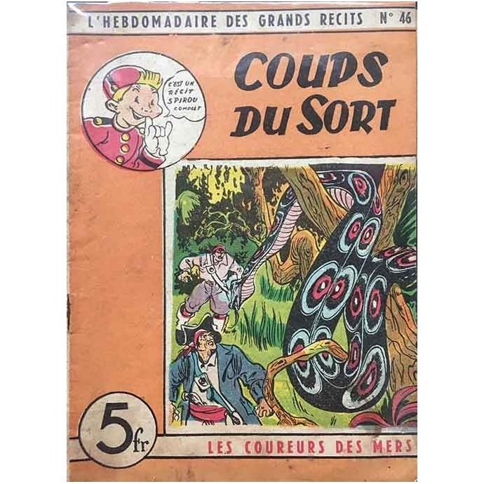 Spirou - Hebdomadaire des Grands Récits - Coups du sort N°46- EO 1948 - 1