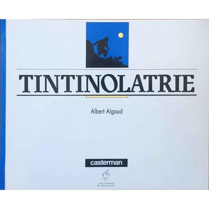 Tintin - Tintinolâtrie - EO 1987 - 1
