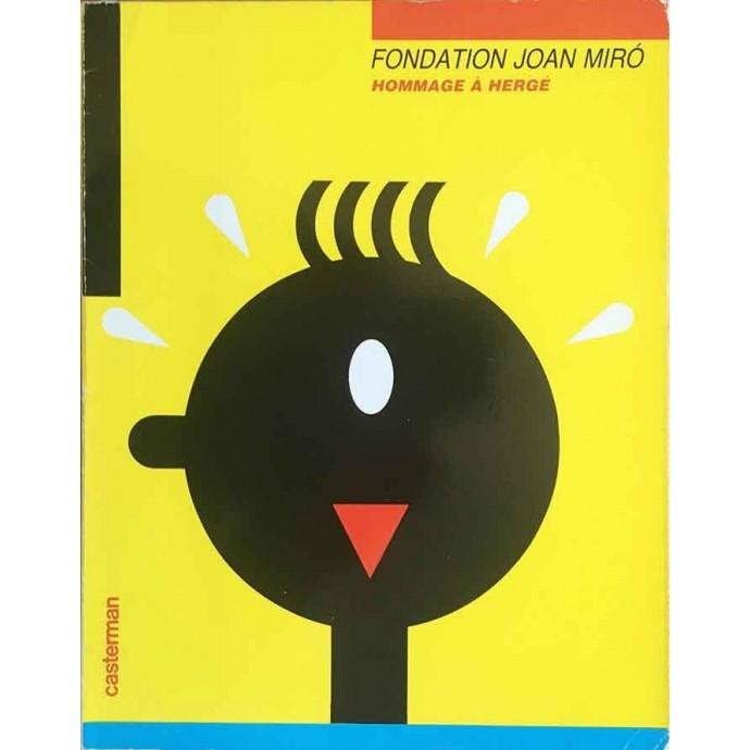 Hergé - Fondation Joan Miro, Hommage à Hergé - 1986 - 1